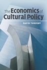 Image for The economics of cultural policy