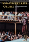 Image for Shakespeare's Globe  : a theatrical experiment