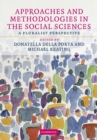 Image for Approaches and methodologies in the social sciences  : a pluralist perspective