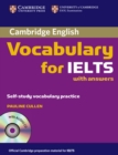 Image for Cambridge vocabulary for IELTS with answers  : self study vocabulary practice