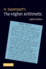 Image for The higher arithmetic  : an introduction to the theory of numbers