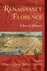 Image for Renaissance Florence  : a social history
