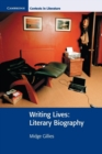 Image for Writing lives  : literary biography
