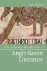 Image for The Cambridge introduction to Anglo-Saxon literature : The Cambridge Introduction to Anglo-Saxon Literature
