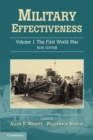 Image for Military effectivenessVolume 1,: The First World War