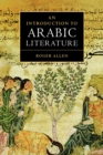 Image for An introduction to Arabic literature