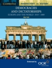 Image for Democracies and dictatorships  : Europe and the world, 1919-1989