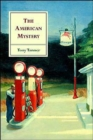 Image for The American Mystery : American Literature from Emerson to DeLillo