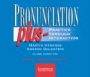 Image for Pronunciation Plus Audio CDs : Practice through Interaction