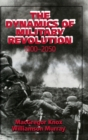 Image for The dynamics of military revolution, 1300-2050
