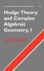 Image for Hodge theory and complex algebraic geometry1