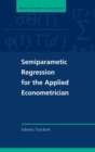 Image for Semiparametric regression for applied practitioners