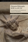 Image for Platonist philosophy 80 BC to AD 250  : an introduction and collection of sources in translation