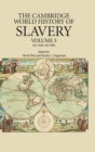 Image for The Cambridge world history of slaveryVolume 3,: AD 1420-AD 1804