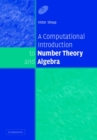 Image for A computational introduction to number theory and algebra