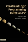 Image for Constraint logic programming using ECLiPSe