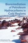 Image for Bioremediation of petroleum hydrocarbons in cold regions