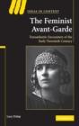 Image for The feminist avant-garde  : transatlantic encounters of the early twentieth century