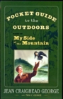 Image for Pocket Guide to the Outdoors : Based on My Side of the Mountain