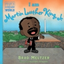 Image for I am Martin Luther King, Jr.