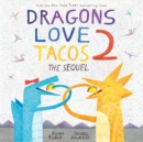 Image for Dragons love tacos2,: The sequel