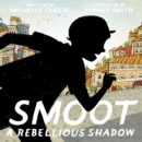 Image for Smoot : A Rebellious Shadow
