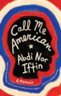 Image for Call me American  : a memoir