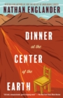 Image for Dinner at the Center of the Earth