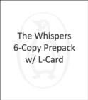 Image for The Whispers 6-Copy Prepack w/ L-Card