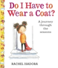 Image for Do I Have to Wear a Coat?