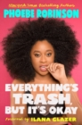 Image for Everything's Trash, But It's Okay