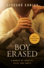 Image for Boy Erased (Movie Tie-In) : A Memoir of Identity, Faith, and Family