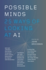 Image for Possible minds  : twenty-five ways of looking at AI