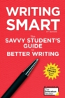 Image for Writing Smart : The Savvy Student's Guide to Better Writing