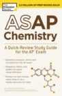 Image for ASAP Chemistry : A Quick-Review Study Guide for the AP Exam