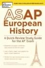 Image for ASAP European History : A Quick-Review Study Guide for the AP Exam
