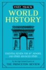 Image for Fast Track: World History : Essential Review for AP, Honors, and Other Advanced Study