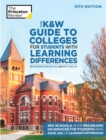 Image for The K and W Guide to Colleges for Students with Learning Differences : 325+ Schools with Programs or Services for Students with ADHD, ASD, or Learning Differences