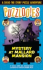 Image for Puzzloonies! Mystery at Mallard Mansion : A Solve-the-Story Puzzle Adventure