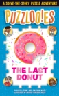 Image for Puzzloonies! The Last Donut : A Solve-the-Story Puzzle Adventure