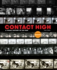 Image for Contact high  : a visual history of hip-hop