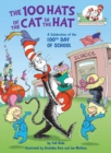 Image for The 100 Hats of the Cat in the Hat : A Celebration of the 100th Day of School