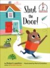Image for Shut the door!