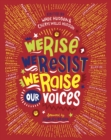 Image for We rise, we resist, we raise our voices