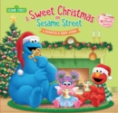 Image for A sweet Christmas on Sesame Street  : a scratch & sniff story