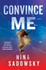 Image for Convince Me : A Novel