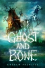 Image for Ghost and Bone