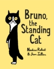 Image for Bruno, the Standing Cat