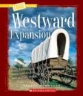 Image for Westward Expansion (A True Book: Westward Expansion)