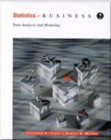 Image for Statistics for Business : Data Analysis and Modeling
